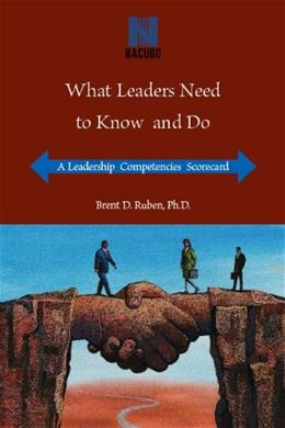 What Leaders Need to Know and Do: A Leadership Competencies Scorecard, by Ruben BK w/CD 9781569720387