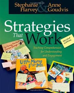 Strategies That Work: Teaching Comprehension for Understanding and Engagement 2 9781571104816