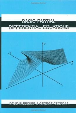 Basic Partial Differential Equations, by Bleecker 9781571460363