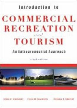 Introduction to Commercial Recreation and Tourism, by  Crossley, 6th Edition 9781571676771