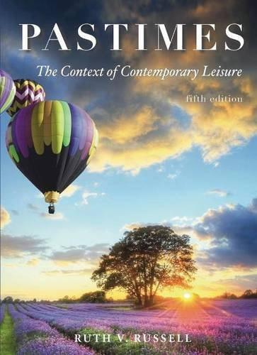 Pastimes: The Context of Comtemporary Leisure 5 9781571677129