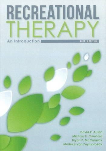 Recreational Therapy: An Introduction 9781571677389