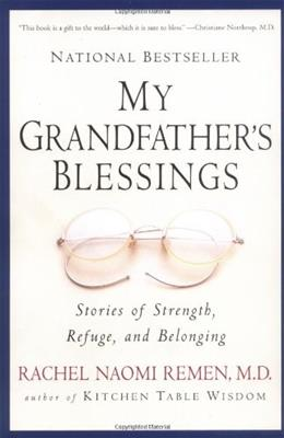 My Grandfathers Blessings: Stories of Strength, Refuge, and Belonging English La 9781573228565