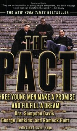 Pact: 3 Young Men Make a Promise and Fulfill a Dream, by Davis 9781573229890