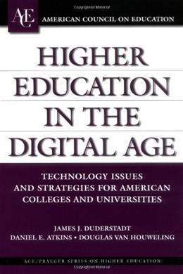 Higher Education in the Digital Age 9781573565202