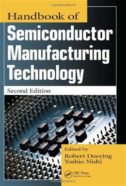 Handbook of Semiconductor Manufacturing Technology, by Nishi, 2nd Edition 9781574446753