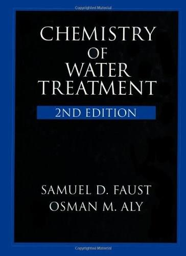 Chemistry of Water Treatment, by Faust, 2nd Edition 9781575040110