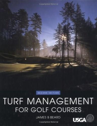 Turf Management for Golf Courses, by Beard, 2nd Edition 9781575040929