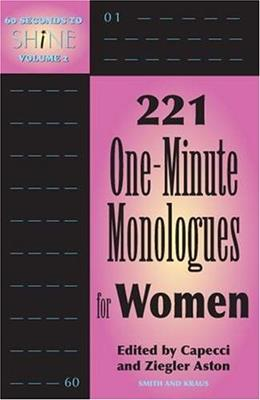 Ultimate Audition Book: 221 One-minute Monologues For Women, by Capecci 9781575254012