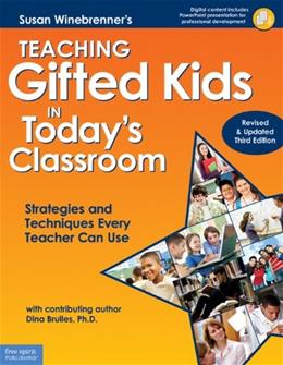 Teaching Gifted Kids in Todays Classroom: Strategies and Techniques Every Teacher Can Use, by Winebrenner, 3rd Edition 3 w/CD 9781575423951