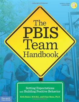The PBIS Team Handbook: Setting Expectations and Building Positive Behavior Book with  9781575424699