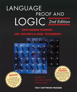 Language, Proof, and Logic, by Barker-Plummer, 2nd Edition 2 w/CD 9781575866321