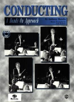 Conducting -- A Hands-On Approach: Book & CD 2 w/CD 9781576234532