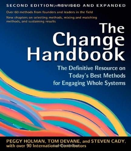 Change Handbook: The Definitive Resource on Today