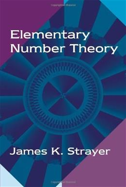 Elementary Number Theory, by Strayer 9781577662242