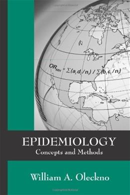 Epidemiology: Concepts and Methods, by Oleokno 9781577665229