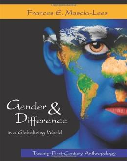 Gender and Difference in a Globalizing World: 21st Century Anthropology, by Lees 9781577665984