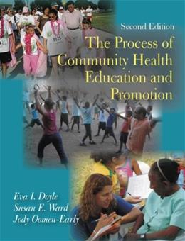 Process of Community Health Education and Promotion, by Doyle, 2nd Edition 9781577666103