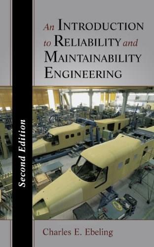 Introduction to Reliability and Maintainability Engineering, by Ebeling, 2nd Edition 2 w/CD 9781577666257
