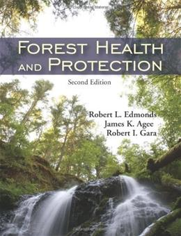 Forest Health and Protection, by Edmonds, 2nd Edition 9781577666523