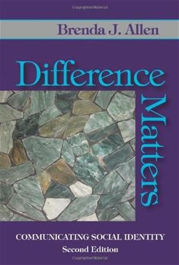 Difference Matters: Communicating Social Identity, by Allen, 2nd Edition 9781577666738