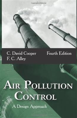 Air Pollution Control: A Design Approach 4 9781577666783