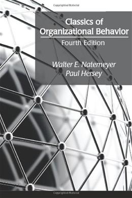 Classics of Organizational Behavior, by Natemeyer, 4th Edition 9781577667032