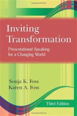 Inviting Transformation: Presentational Speaking for a Changing World, by Fos, 3rd Edition 9781577667216