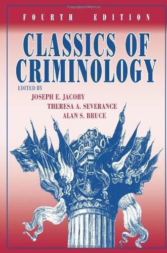 Classics of Criminology, by Jacoby, 4th Edition 9781577667360