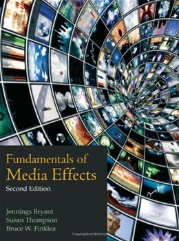 Fundamentals of Media Effects, by Bryant, 2nd Edition 9781577667858