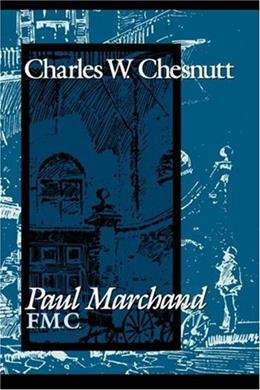 Paul Marchand F.M.C., by Chesnutt 9781578067985