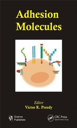 Adhesion Molecules (Modern Insights Into Disease from Molecules to Man) 1 9781578086719