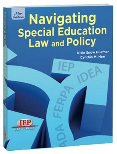 Navigating Special Education Law and Policy, by Huefner 9781578617821