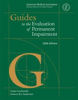 Guides to the Evaluation of Permanent Impairment, by Cocchiarella, 5th Edition 9781579470852