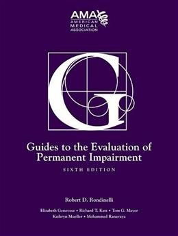Guides to the Evaluation of Permanent Impairment, by Rondinelli, 6th Edition 9781579478889
