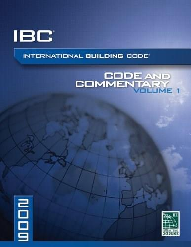2009 International Building Code Commentary, by International Code Council, Volume 1 9781580018920