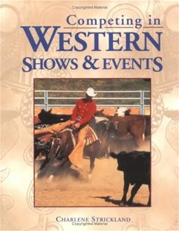 Competing in Western Shows & Events 9781580170314