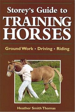 Storeys Guide to Training Horses 9781580174671