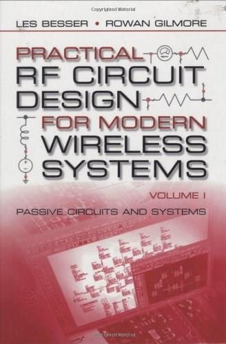 Practical Rf Circuit Design for Modern Wireless Systems, by Besser 9781580535212