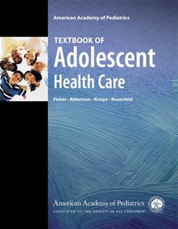 Textbook of Adolescent Health Care, by Fisher 9781581102697