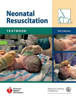 Textbook of Neonatal Resuscitation (NRP) 6 w/DVD 9781581104981