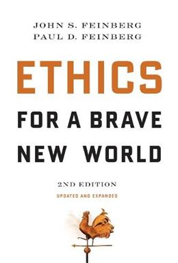 Ethics for a Brave New World, Second Edition (Updated and Expanded) 2 9781581347128
