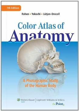 Color Atlas of Anatomy: A Photographic Study of the Human Body 7 PKG 9781582558561