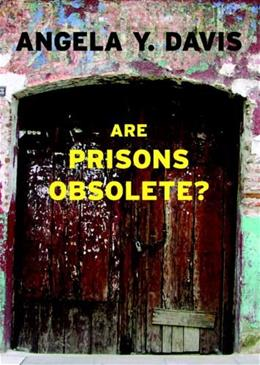 Are Prisons Obsolete?, by Davis 9781583225813
