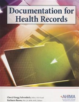 Documentation for Health Records 2 9781584262626