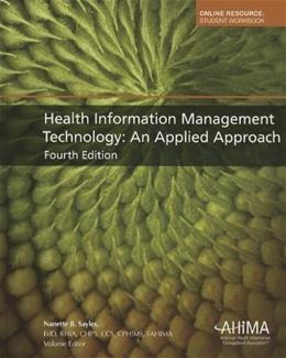Health Information Management Technology: An Applied Approach 4 PKG 9781584263524