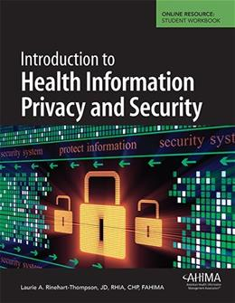 Introduction to Health Information Privacy and Security, by Rinehart-Thompson PKG 9781584263531
