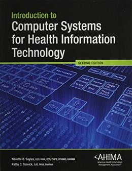 Introduction to Computer Systems for Health Information Technology 2 9781584263937