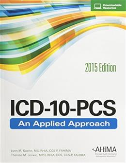 ICD-10-PCS: An Applied Approach, 2015 Edition PKG 9781584264330