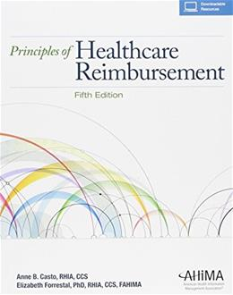 Principles of Healthcare Reimbursement 5 PKG 9781584264347